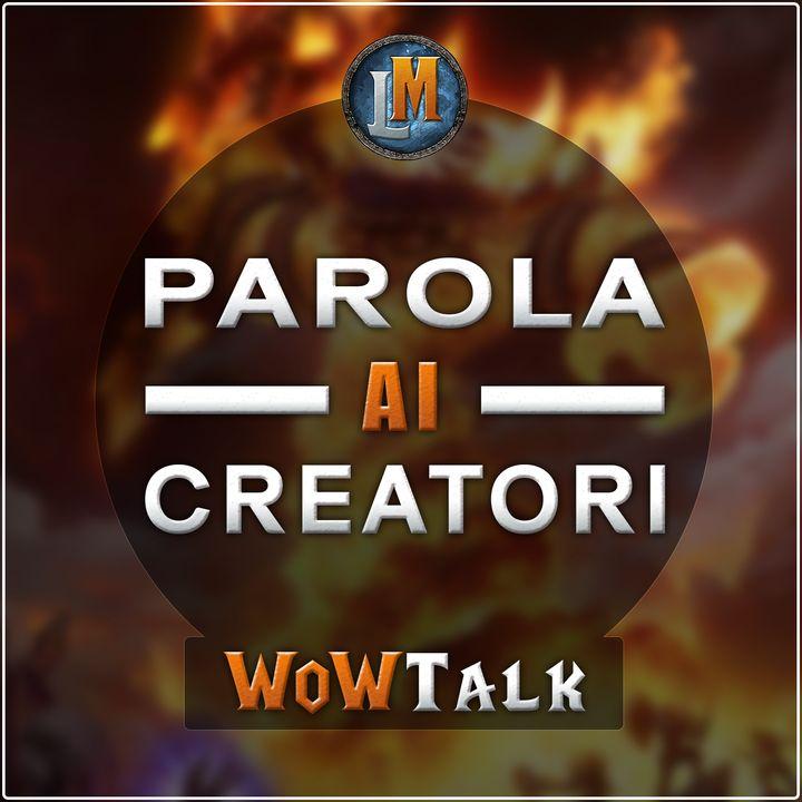 WoWTalk Ep. 5 - Mika