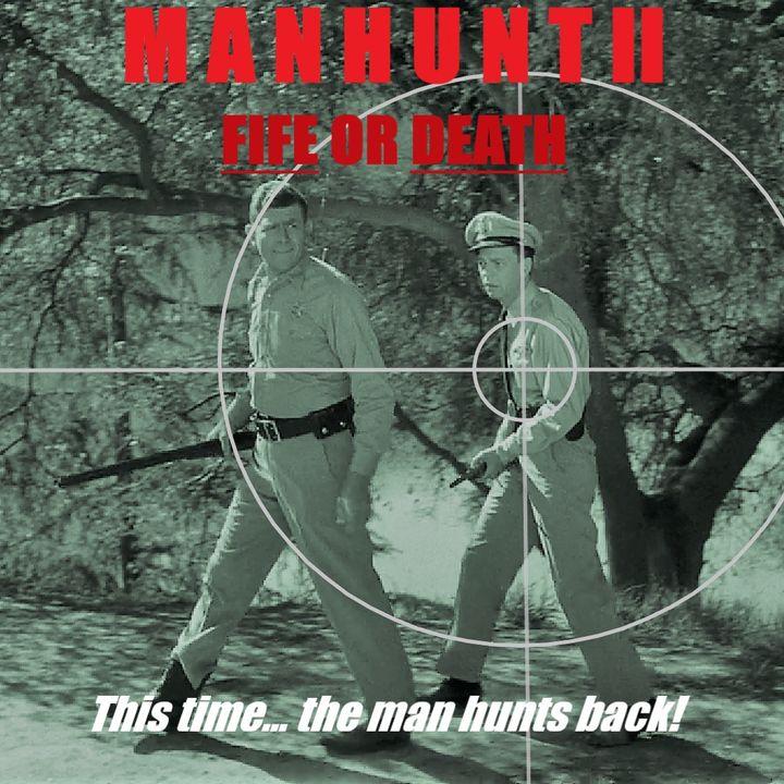 19: Manhunt II: Fife or Death!