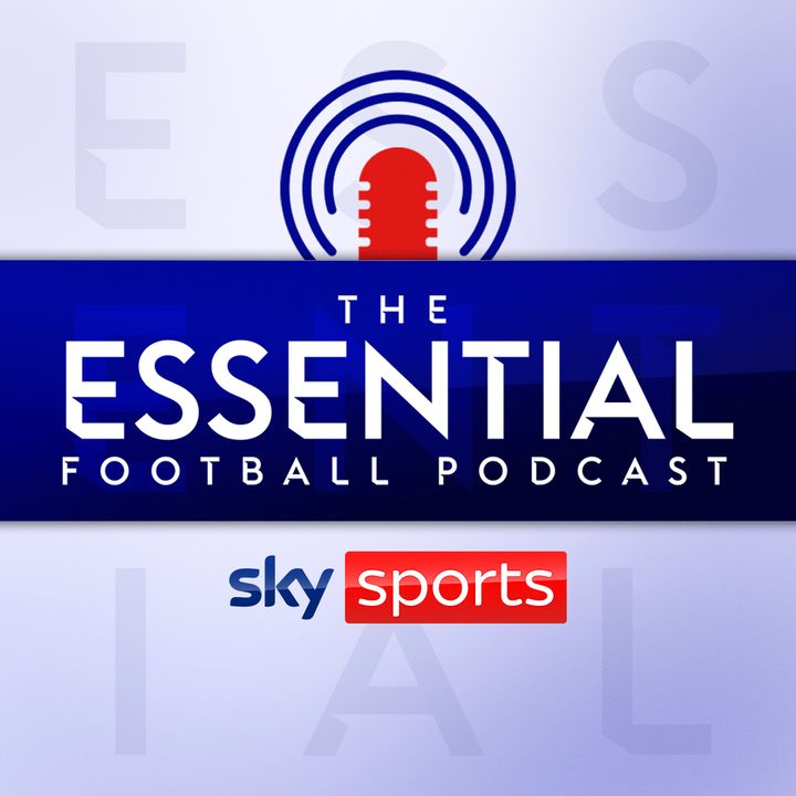 The Essential Football Podcast