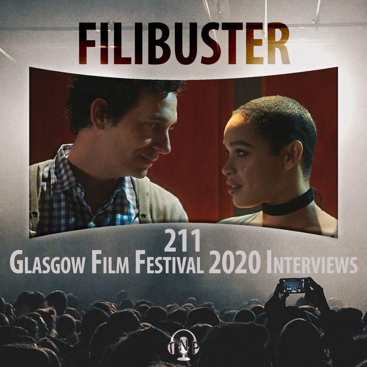 211 - Glasgow Film Festival 2020 Interviews