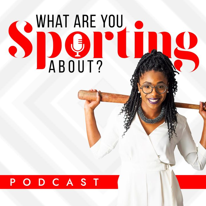 What Are You Sporting About?