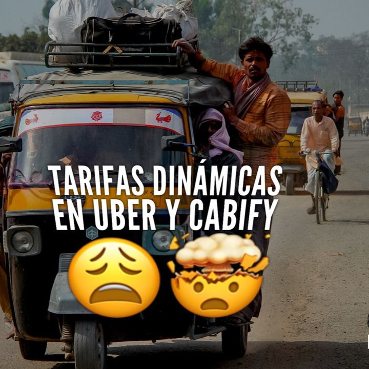 Tarifas dinámicas en Uber y Cabify
