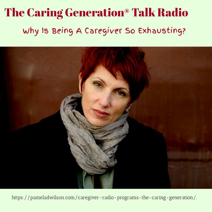 Why Is Caregiving So Exhausting?