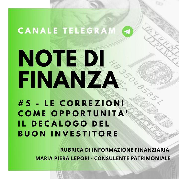Note di Finanza   #5 Le correzioni di mercato come opportunità - Il decalogo del buon investitore