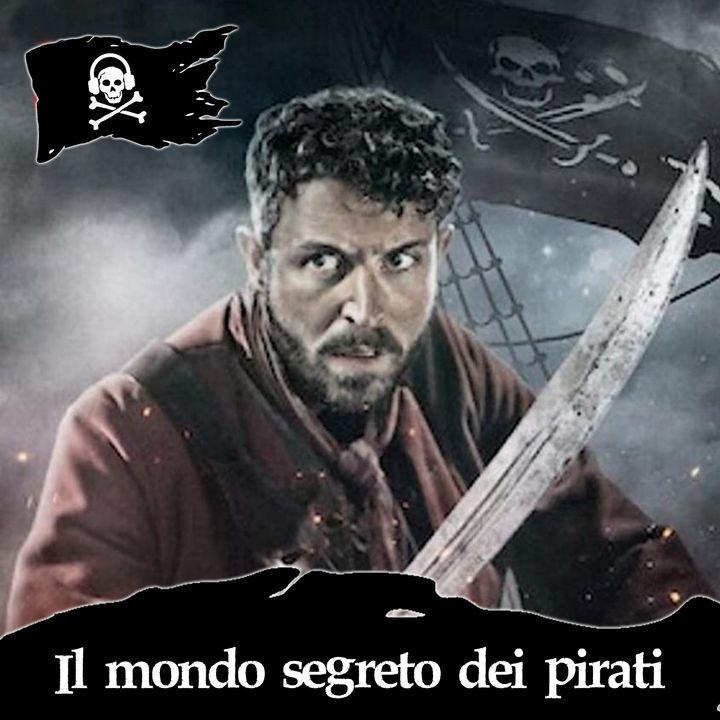42 - Il mondo segreto dei pirati