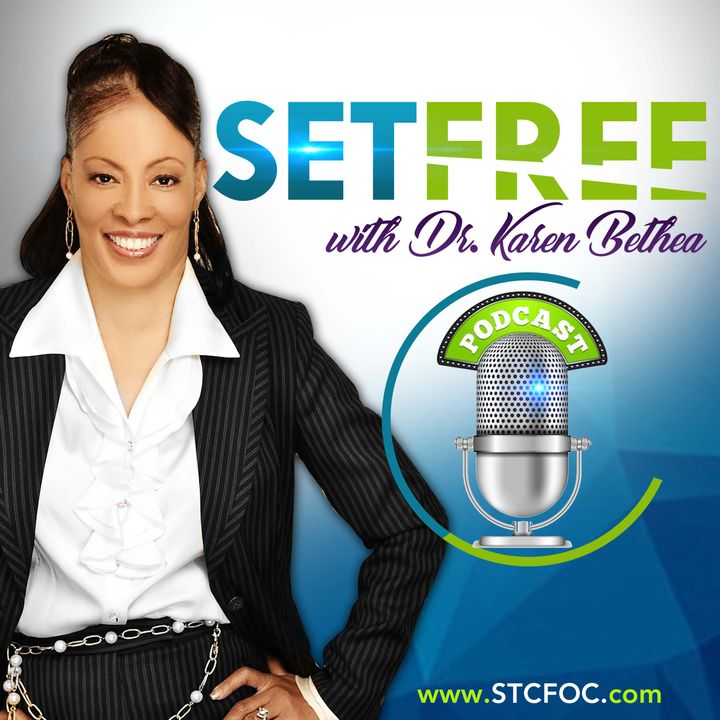 SET FREE with Dr. Karen Bethea