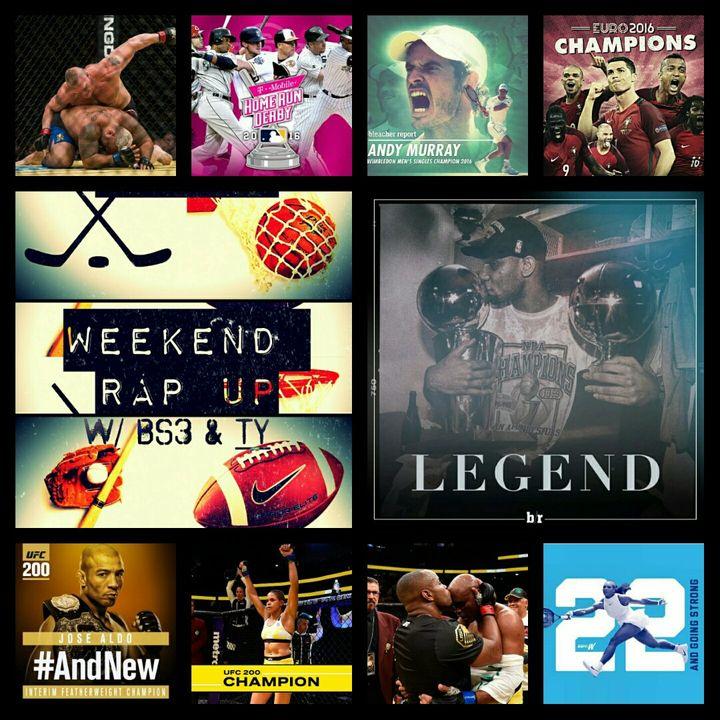 Weekend Rap Up Ep. 17