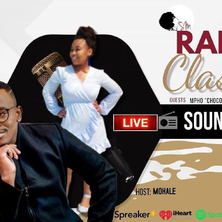 Classic Soundz With Mohale (Guest: Chocolate)