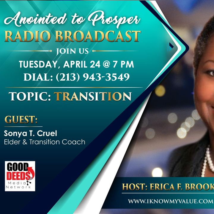 Anointed to Prosper Host Erica Brooks Guest Elder Sonya T Cruel