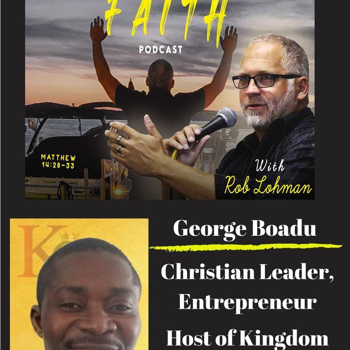 Kingdom Citizen on Fire with George Boadu