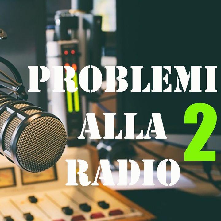 Problemi alla radio 2