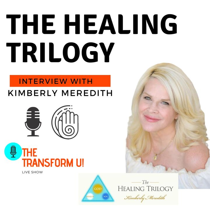 The Healing Trilogy with Kimberly Meredith