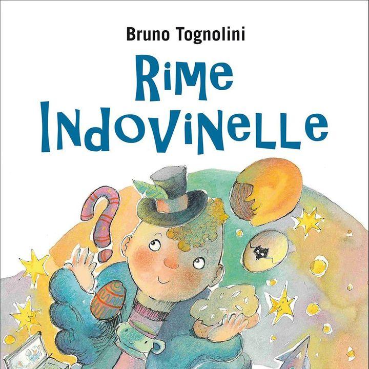 "Bruno Tognolini ""Rime Indovinelle"""