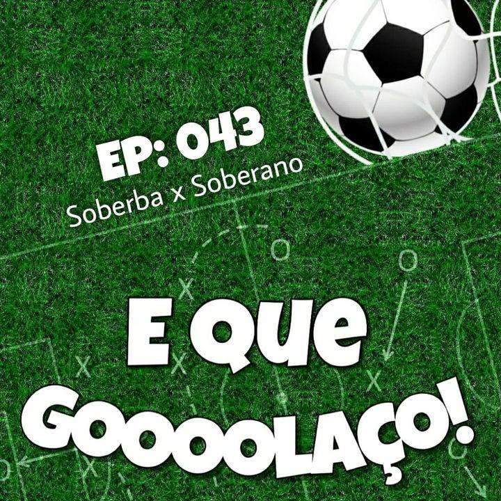 EQG - #43 - Soberba x Soberano
