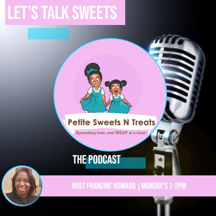 Petite Sweets N Treats Podcast