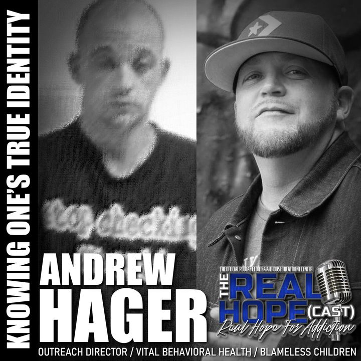 S1 Ep32 : Knowing One's True Identity (Andrew Hager)