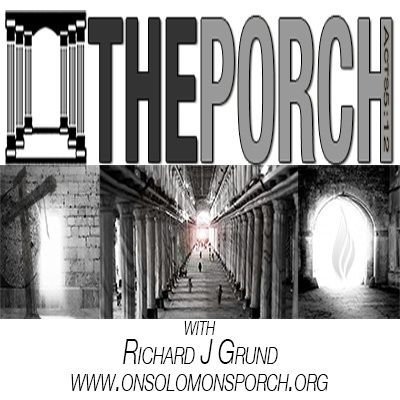 The Porch - The Kingdom Life Part 2