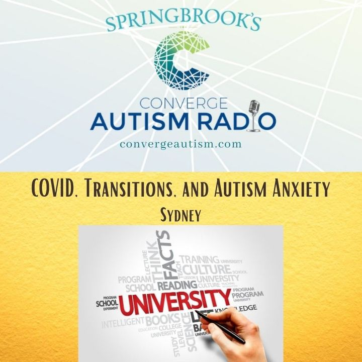 COVID, Transitions, and Autism Anxiety