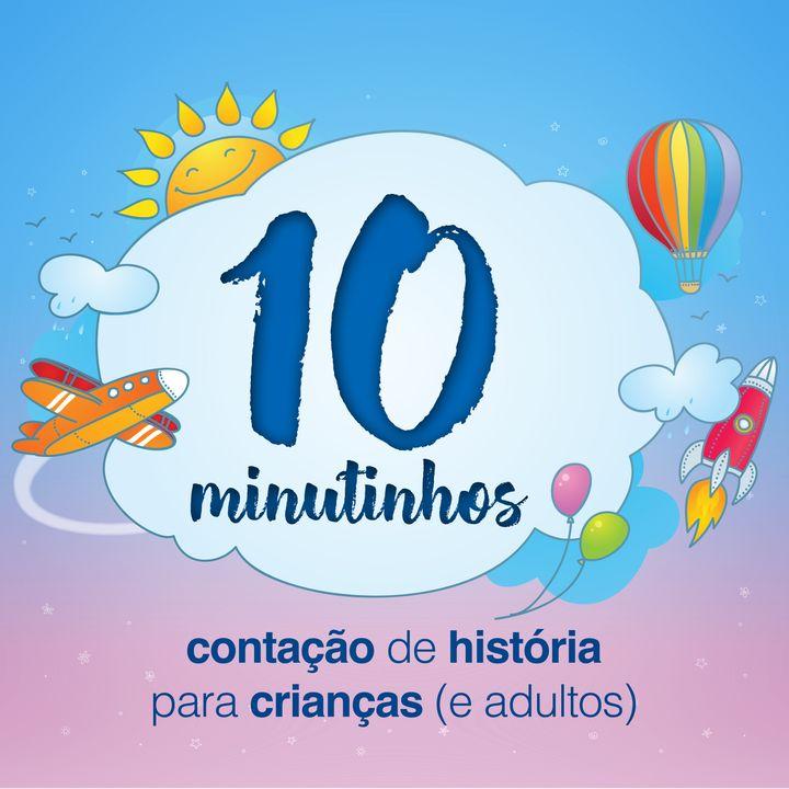 10 Minutinhos