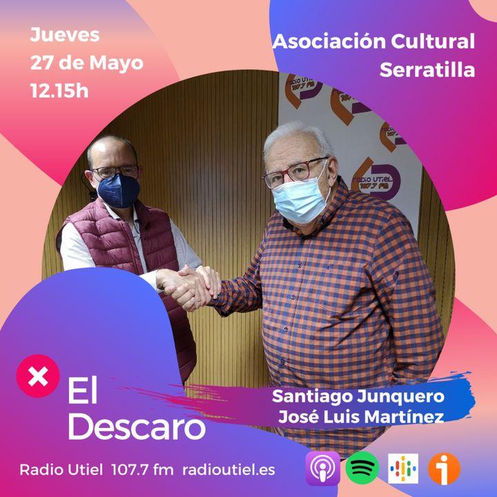 2x19 - El Descaro - Asociación Cultural Serratilla - Santiago Junquero y José Luis Martínez