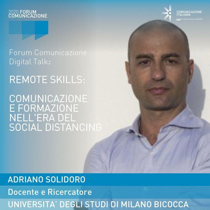 Digital Talk   Remote Skills: Comunicazione e Formazione nell'era del Social Distancing   Forum Comunicazione 2020