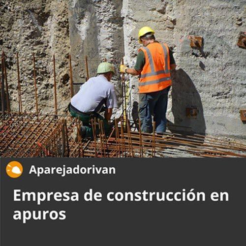 Empresa de construccion en apuros