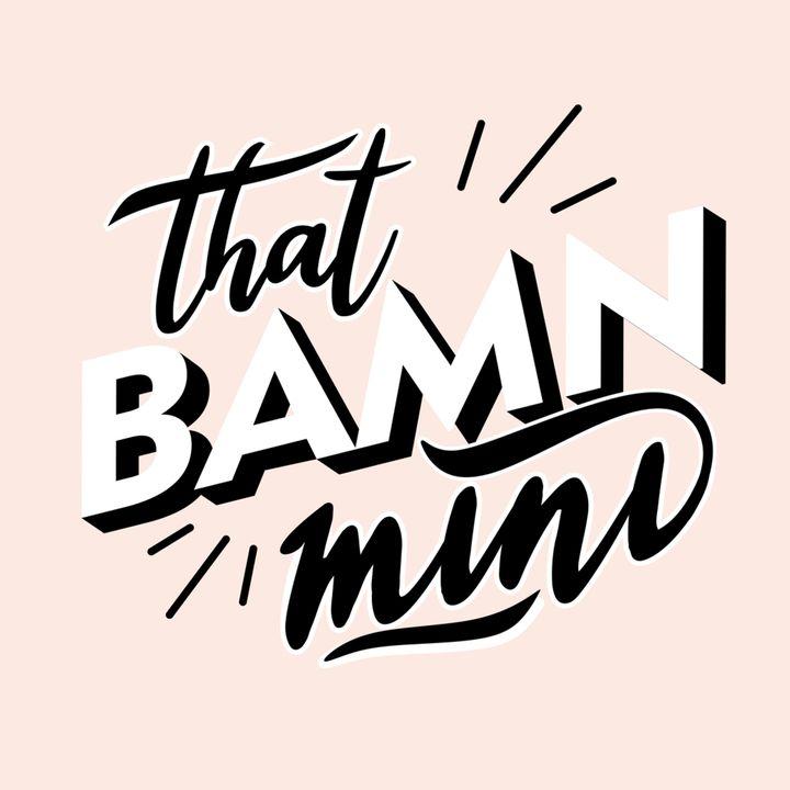 BAMN Minisode #2: Reincarnation, Life Is Your Creation — Anne Frank / Barbro Karlen