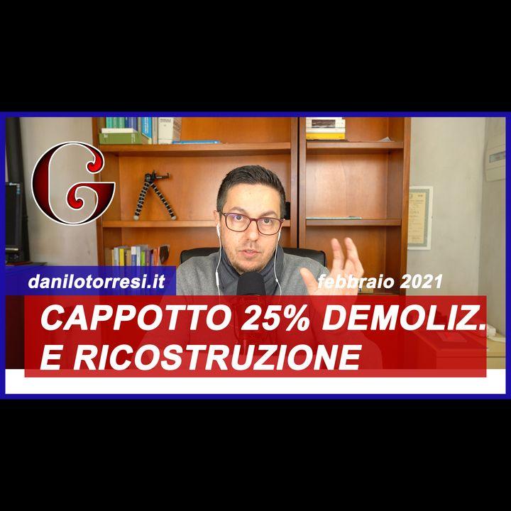 SUPERBONUS 110%: Cappotto 25% di superficie nella Ristrutturazione con demolizione e ricostruzione