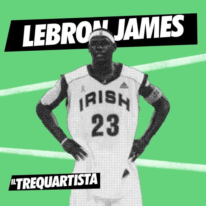 LeBron James - The Chosen One