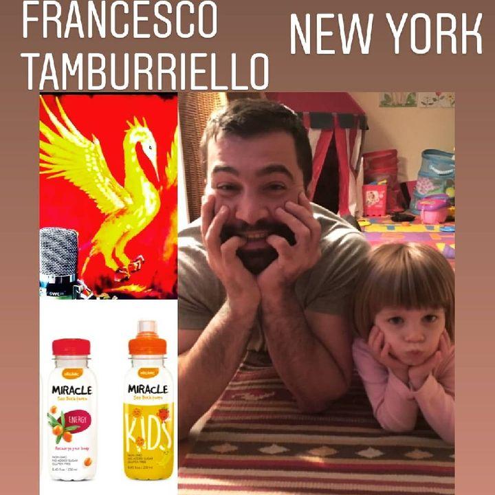 SOGNARE SI PUO' La Bevanda Miracolosa - Da New York Francesco Tamburiello