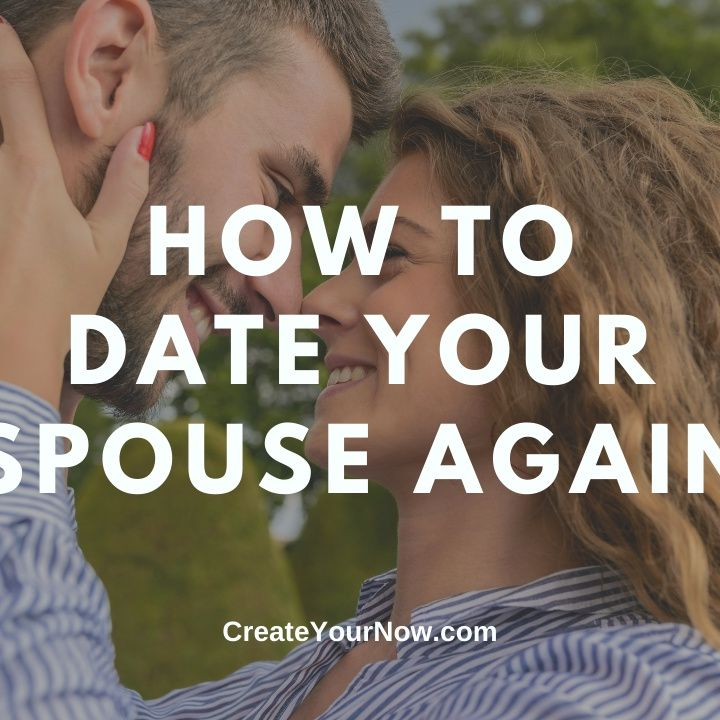 2248 How to Date Your Spouse Again