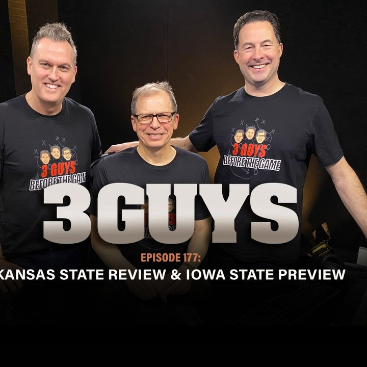 Kansas State Review and Iowa State Preview with Tony Caridi, Brad Howe and Hoppy Kercheval
