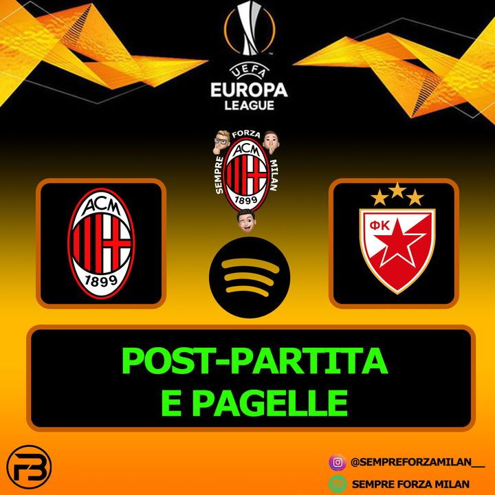 MILAN-STELLA ROSSA 1-1 | PAGELLE e POST PARTITA