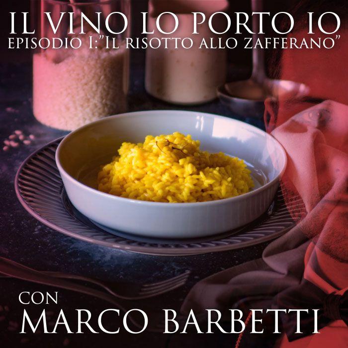 """Episodio 1: """"Quale vino abbiniamo  al risotto allo zafferano?"""""""