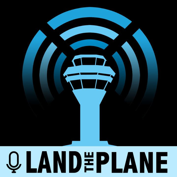 Land the Plane Podcast