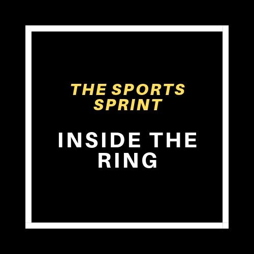 The Sports Sprint: Inside The Ring (6/16/20)
