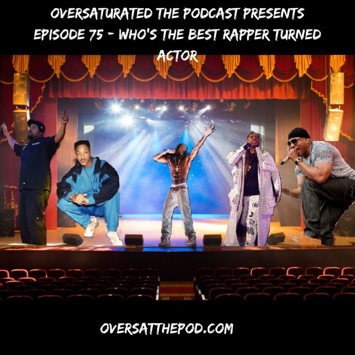 Episode 75 - Who's The Best Rapper Turned Actor?