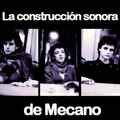 La construcción sonora de Mecano - 02