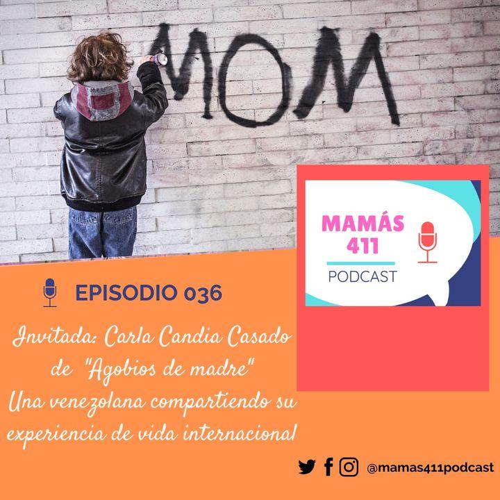 036 - Invitada: Carla Candia Casado, de Agobios de madre, una venezolana en Perú y su recorrido de vida multicultural