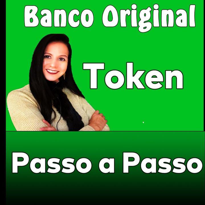 Banco Original Token Passo a Passo Como usar