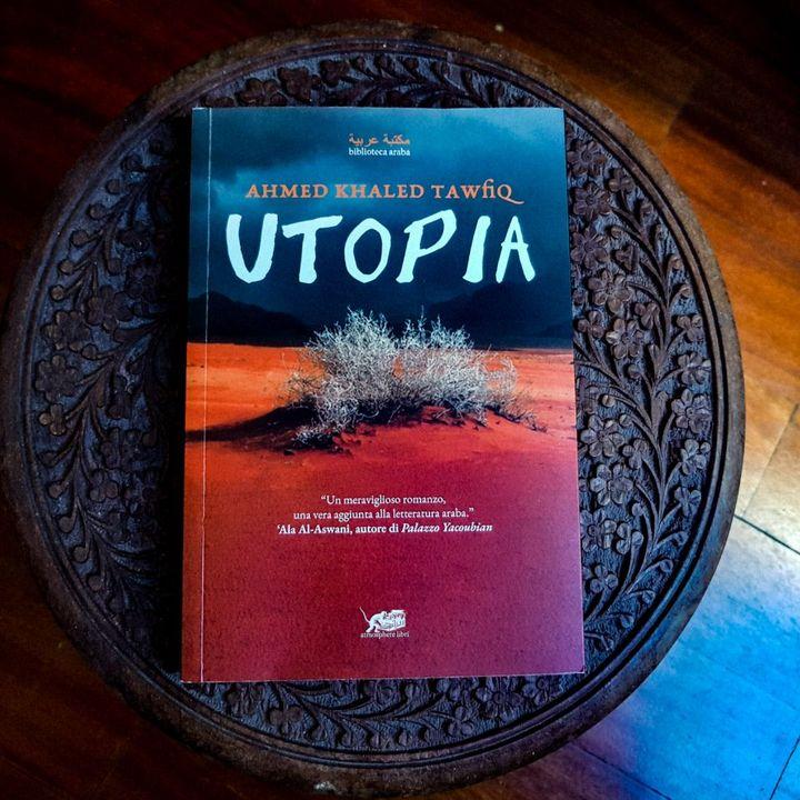 """Utopia"" di Ahmed Khaled Tawfiq"