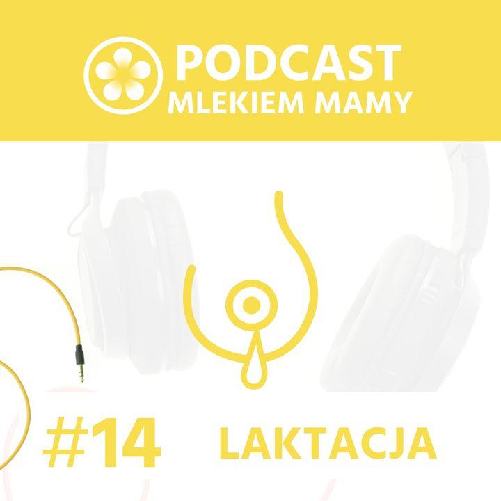 Podcast Mlekiem Mamy #14 - Ja sobie dam radę!