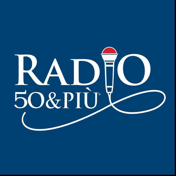 Radio 50&Più - Puntata 54