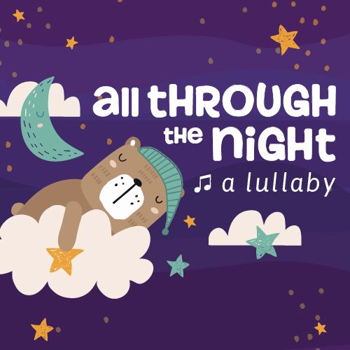 All Through the Night Lullaby