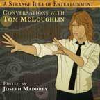 TPB: Tom McLoughlin's Strange Idea of Entertainment
