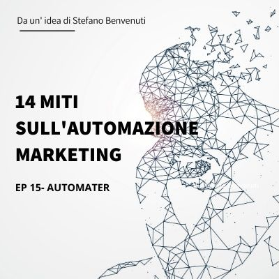 15 - 14 miti sull'automazione marketing