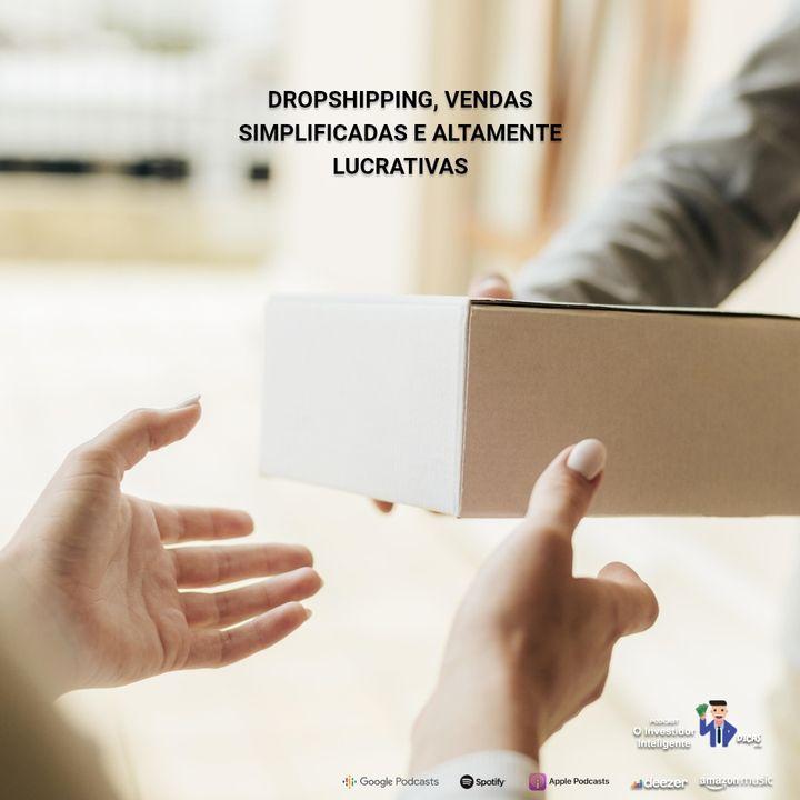 179 Dropshipping, vendas simplificadas e altamente lucrativas