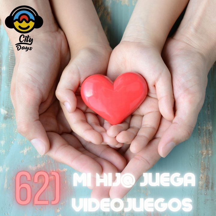 62) MI HIJ@ JUEGA VIDEOJUEGOS
