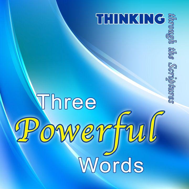 Three Powerful Words (TTTS #5)