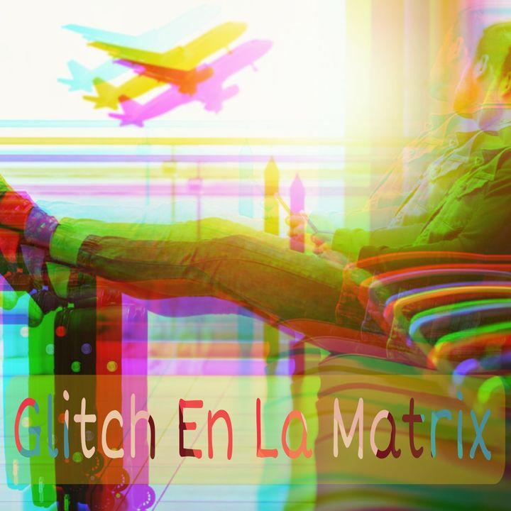 CYVLV Ep6: Glitch En La Matrix